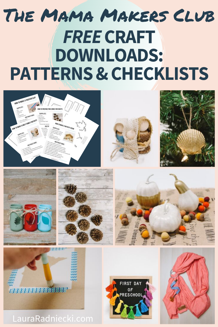 The Mama Makers Club Free Resource Library for Craft Printables, Patterns, Downloadable Checklists and More!