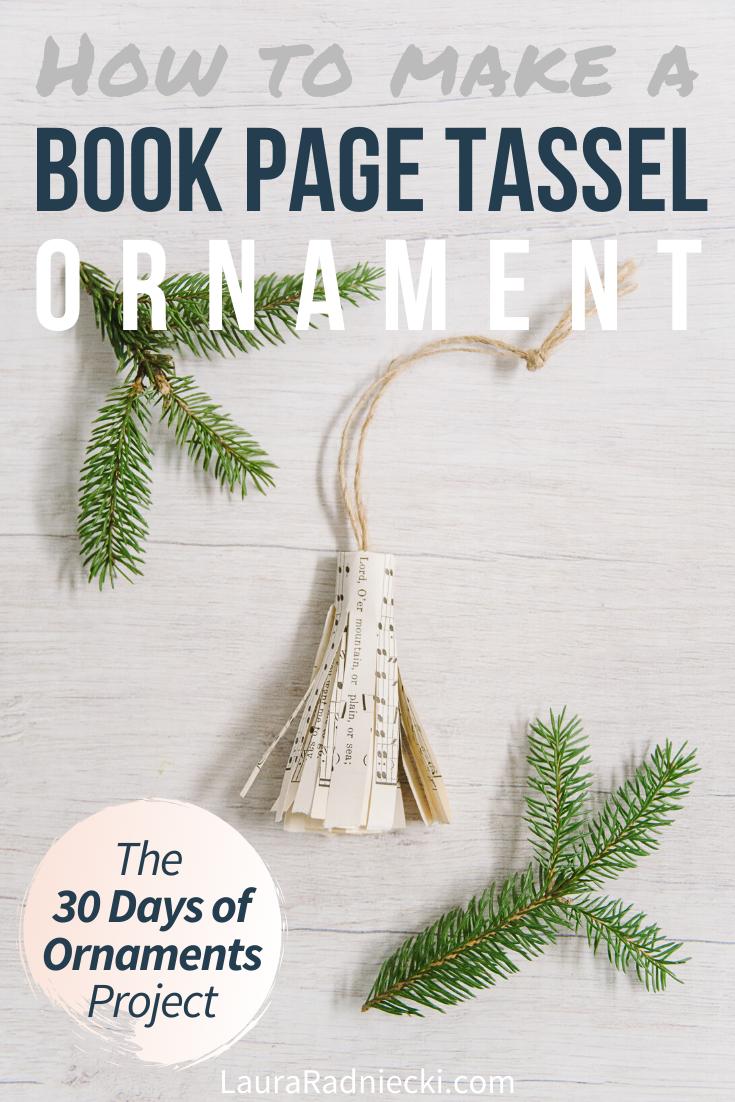Day 4_ How to Make a Book Page Tassel Ornament - 30 Days of Ornaments Project