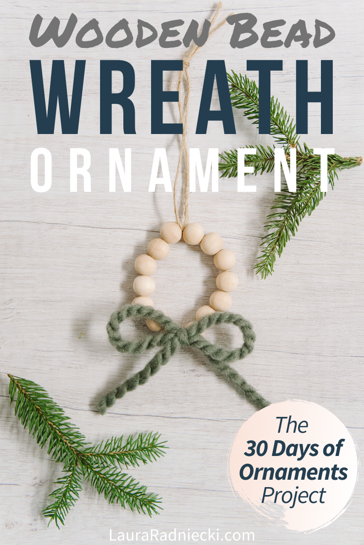 Day 18_ How to Make a Wooden Bead Wreath Ornament _ The 30 Days of Ornaments Project