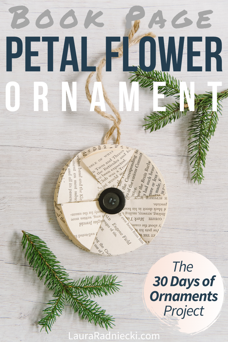 Day 23: How to Make a Book Page Petal Flower Ornament | The 30 Days of Ornaments Project
