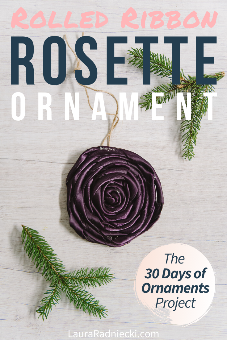 Day 28_ How to Make a Rolled Ribbon Rosette Ornament - 30 Days of Ornaments Project