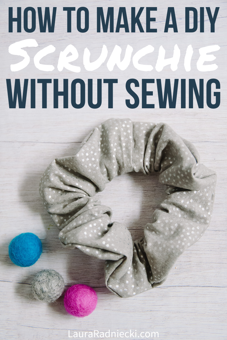 How to Make a DIY No Sew Scrunchie