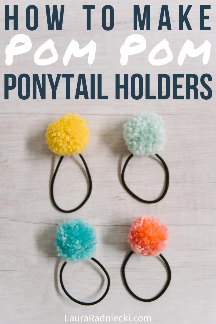 How to Make DIY Pom Pom Ponytail Holders   Easy Pom Pom Hair Ties