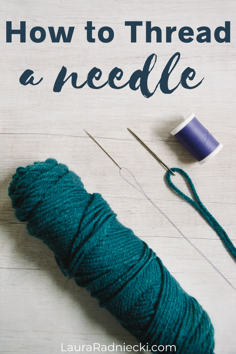 How to Thread a Needle and Tie a Knot