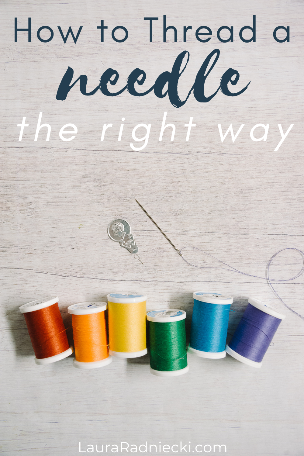 How to Thread a Needle the Right Way