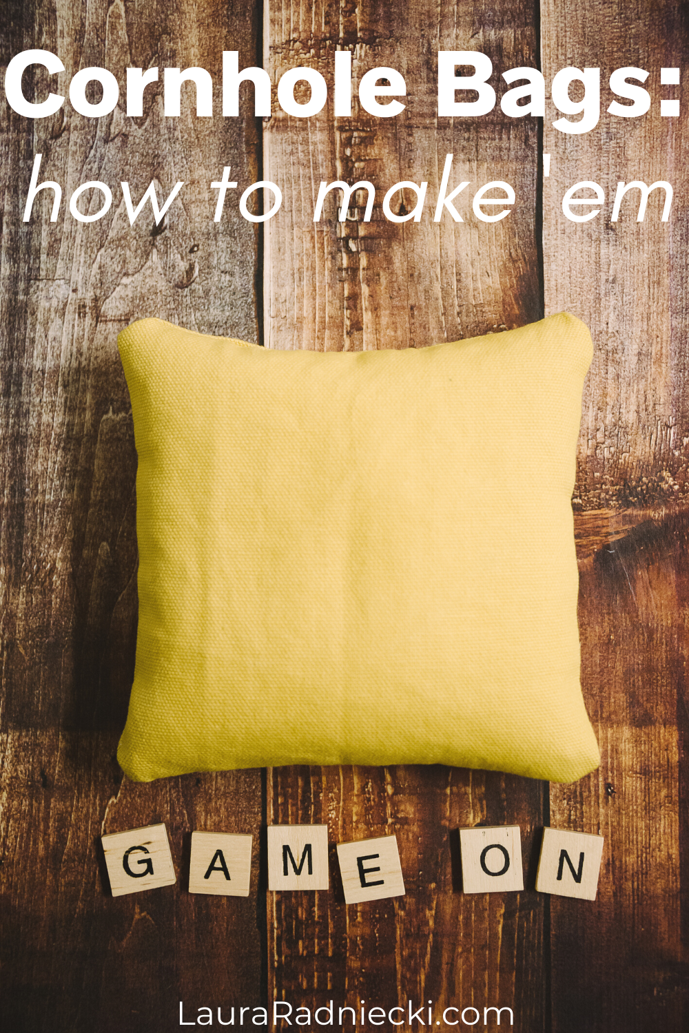 How to Make Cornhole Bags
