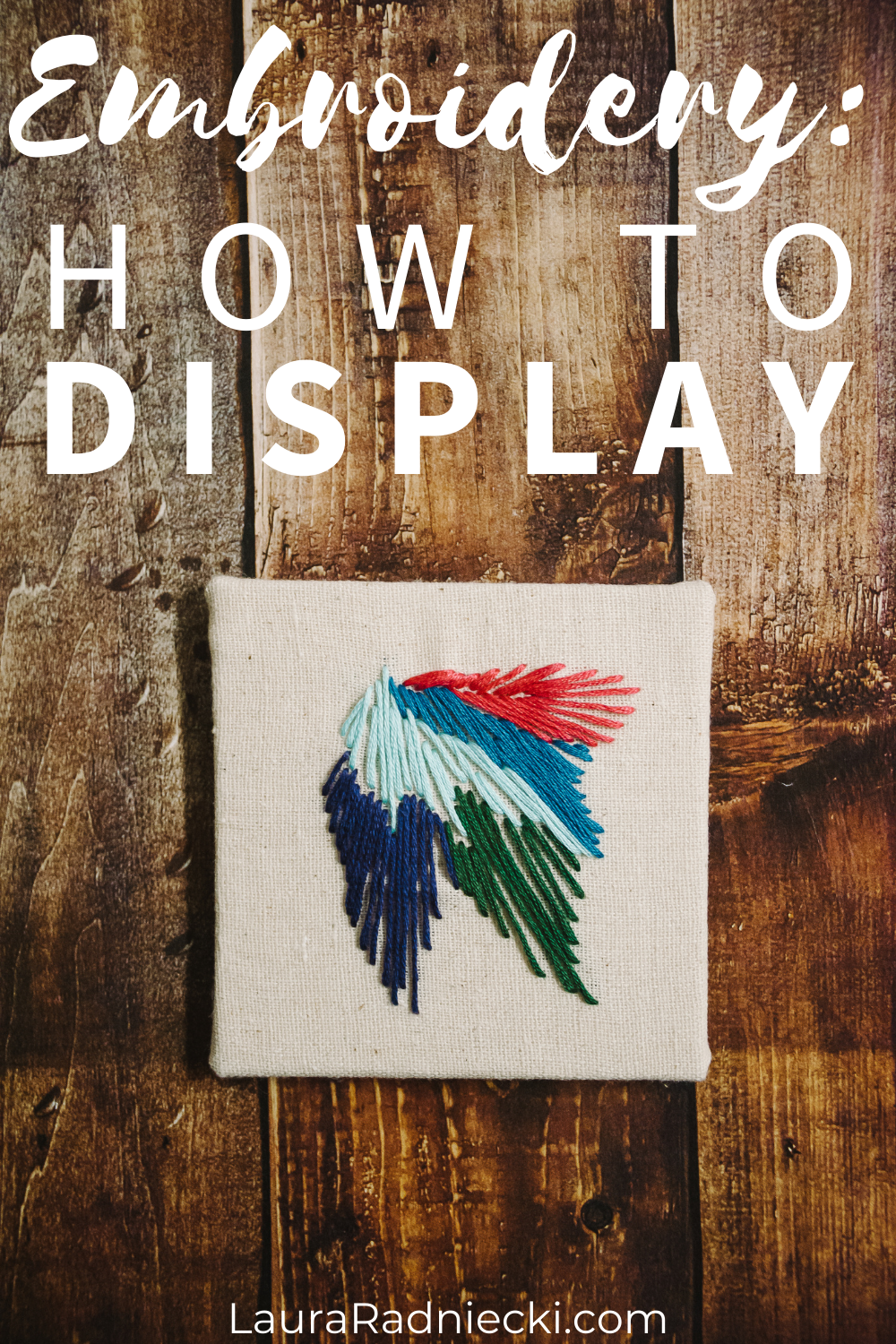 how to display embroidery